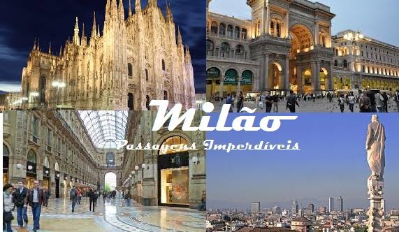Milão - Passagens Imperdíveis