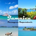 IMPERDÍVEL! Que tal surpreender-se com a beleza e os segredos da Jamaica, pagando a partir de R$ 1.514 (ida + volta) pela passagem?