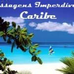 IMPERDÍVEL! Sua passagem rumo ao paraíso está aqui! Trechos promocionais para o Caribe, com saídas de várias cidades, a partir de R$ 720 (ida+volta)!