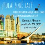 IMPERDÍVEL!!! Passagens para Buenos Aires, a partir de R$ 383 – ida e volta! Saídas de 05 cidades, para viajar até DEZEMBRO-2014!