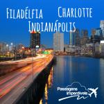 Imperdível! Passagens para Filadélfia, Charlotte e Indianápolis a partir de R$ 1.497 ida e volta! Com saídas nas férias de Julho/2014!