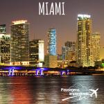 Promoção de passagens para MIAMI, a partir de R$ 1.548 – ida e volta! Saídas de 14 cidades brasileiras!