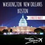 Achou que tinha acabado? Ainda tem mais promoção para os Estados Unidos! Passagens para Boston, Washington, New Orleans e Cincinnati, a partir de R$ 1.377, ida e volta!