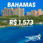 Promoção de passagens para as BAHAMAS!!! A partir de R$ 1.573, ida e volta, para viajar até NOVEMBRO/14! Saídas de várias cidades!