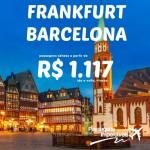 IMPERDÍVEL! Passagens para EUROPA: Frankfurt e Barcelona, a partir de R$ 1.117 ida e volta! Saindo de Recife, Salvador e São Paulo!