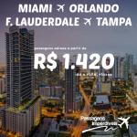 Promoção de passagens para a Flórida: MIAMI, ORLANDO, TAMPA e FORT LAUDERDALE! A partir de R$ 1.420, ida e volta, com saídas de várias cidades!