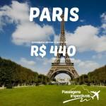 IMPERDÍVEL! Passagens para PARIS a partir de R$ 440, ida e volta!