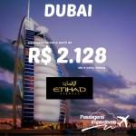 Passagens aéreas promocionais para DUBAI a partir de R$ 2.128 ida e volta! Com possibilidades para viajar até MARÇO/2015!