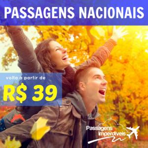 Passagens Nacionais R$ 39