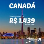Promoção de passagens para o CANADÁ: Montreal, Toronto, Vancouver e mais! A partir de R$ 1.439, ida e volta, para viajar até NOVEMBRO/14!