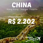 Promoção de passagens para a <b>CHINA</b> – Hong Kong, Xangai, Pequim! A partir de R$ 2.202, ida e volta, para viajar de Julho a Novembro/14!