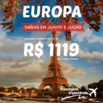 Promoção de passagens para a EUROPA! A partir de R$ 1.119, ida e volta, para viajar em Junho e Julho/14! PARIS, ROMA, FRANKFURT e mais!