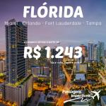 Promoção de passagens para a <b>FLÓRIDA</b> – Miami, Orlando e mais! A partir de R$ 1.243, ida e volta!