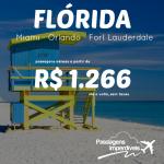 IMPERDÍVEL!!! Promoção de passagens para a <b>FLÓRIDA</b> – Miami, Orlando e Fort Lauderdale – a partir de R$ 1.266, ida e volta! Novas datas entre Julho e Dezembro/14!