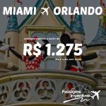 Promoção de passagens para os Estados Unidos: <b>MIAMI e ORLANDO</b>!!! A partir de R$ 1.275, ida e volta!!!