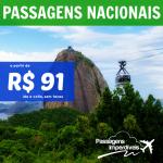 Promoção de <b>PASSAGENS NACIONAIS</b>, a partir de R$ 91, ida e volta!