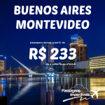 IMPERDÍVEL!!! Promoção de passagens para <b>BUENOS AIRES</b> e <b>MONTEVIDEO</b>, a partir de R$ 233, ida e volta! Saídas de 31 cidades!