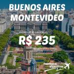 IMPERDÍVEL!!! Promoção de passagens para <b>BUENOS AIRES</b> e <b>MONTEVIDEO</b>, a partir de R$ 235, ida e volta!