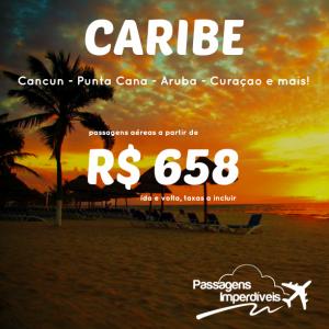 IMPERDÍVEL!!! Promoção de passagens para o <b>CARIBE</b>: Punta Cana, Cancun, Aruba, Curaçao e mais, a partir de R$ 658, ida e volta!