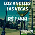 Promoção de passagens para <b>LOS ANGELES</b> e <b>LAS VEGAS</b>! A partir de R$ 1.444, ida e volta! Saídas de várias cidades!