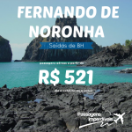 Promoção de passagens para <b>FERNANDO DE NORONHA</b>! Saídas de <b>BH</b>, a partir de R$ 521, ida e volta!