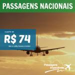 Promoção de <b>PASSAGENS NACIONAIS</b>! A partir de R$ 74, ida e volta!