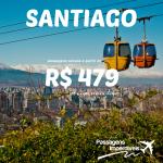 Promoção de passagens para <b>SANTIAGO</b>, no Chile! A partir de R$ 479, ida e volta! Saídas de várias cidades!