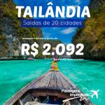 IMPERDÍVEL!!! Promoção de passagens para a <b>TAILÂNDIA</b>, com saídas de 20 cidades brasileiras! A partir de R$ 2.092, ida e volta!