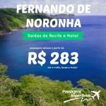 IMPERDÍVEL!!! Promoção de passagens para <b>FERNANDO DE NORONHA</b>! A partir de R$ 283, ida e volta! Saídas de Recife e Natal!