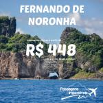 Passagens para <b>FERNANDO DE NORONHA</b>, a partir de R$ 448, ida e volta! Saídas de BH, Recife e Natal!