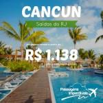 IMPERDÍVEL!!! Promoção de passagens para <b>CANCUN</b>, a partir de R$ 1.138, ida e volta! Saídas do Rio de Janeiro!