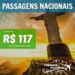 Seleção de <b>PASSAGENS NACIONAIS</b> em promoção! A partir de R$ 117, ida e volta!