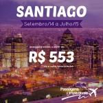 Promoção de passagens para <b>SANTIAGO</b>, no Chile! A partir de R$ 553, ida e volta, entre os meses de Setembro/14 a Julho/15! Saídas de várias cidades!