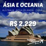 Seleção de passagens para a <b>AUSTRALIA</b>, <b>NOVA ZELÂNDIA</b>, <b>CHINA</b>, <b>CINGAPURA</b> e <b>COREIA DO SUL</b>! A partir de R$ 2.229, ida e volta, até Junho/15!