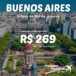 IMPERDÍVEL!!!! Promoção de passagens para <b>BUENOS AIRES</b>, a partir de R$ 269, ida e volta! Saídas do Rio de Janeiro!