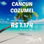 Promoção de passagens para <b>CANCUN</b> ou <b>COZUMEL</b>! A partir de R$ 1.174, ida e volta!