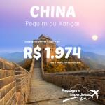 Passagens em promoção para a <b>CHINA</b>! Saídas de Salvador, a partir de R$ 1.974, ida e volta!