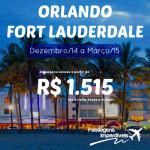 IMPERDÍVEL!!! Encontre os trechos em promoção para <b>FORT LAUDERDALE</b> e <b>ORLANDO</b>! Passagens da <b>AZUL</b>, a partir de R$ 1.515, ida e volta! De Dezembro/14 a Março/15!