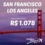 EMBARQUE IMEDIATO!!! IMPERDÍVEL!!! Promoção de passagens para <b>SAN FRANCISCO</b> ou <b>LOS ANGELES</b>! A partir de inacreditáveis R$ 1.078, ida e volta!