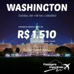 IMPERDÍVEL!!! Promoção de passagens para <b>WASHINGTON</b>, a partir de R$ 1.510, ida e volta! Saídas de várias cidades!