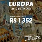 Promoção de passagens para vários destinos da <b>EUROPA</b>! A partir de R$ 1.352, ida e volta (saídas de Recife e Salvador) e de R$ 1.682 (saídas de SP)!