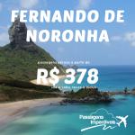 """IMPERDÍVEL!!! A melhor do final de semana das """"Nacionais"""": Passagens para <b>FERNANDO DE NORONHA</b>, a partir de R$ 378, ida e volta!"""