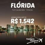 IMPERDÍVEL!!! Seleção de passagens para <b>MIAMI</b> e <b>ORLANDO</b>! Saídas de 36 cidades! A partir de R$ 1.542, ida e volta!