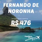 Passagens para <b>FERNANDO DE NORONHA</b>! Valores a partir de R$ 476 até R$ 883, ida e volta, com saídas de 06 cidades!