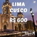 Seleção das melhores passagens para <b>LIMA</b> ou <b>CUSCO</b>! A partir de R$ 600, ida e volta!
