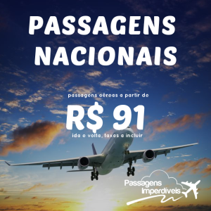 passagens nacionais 91 reais