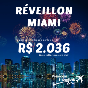 Reveillon Miami R$ 2036
