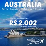 IMPERDÍVEL!!! Promoção de passagens para a <b>AUSTRÁLIA: Sydney, Melbourne, Perth, Adelaide ou Brisbane</b>! A partir de R$ 2.002, ida e volta!