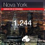 Passagens para <b>NOVA YORK</b>! A partir de R$ 1.244, ida e volta! Saídas de <b>37 cidades</b>, para viajar até <b>MAIO/15</b>!