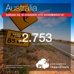 Promoção de passagens para a <b>AUSTRÁLIA</b>! A partir de R$ 2.753, ida e volta! Saídas de <b>16 cidades</b>, até Novembro/15!